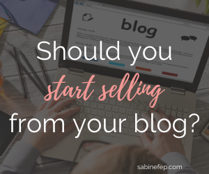 Should You Start Selling From Your Blog?