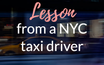 Lesson From A Taxi Driver
