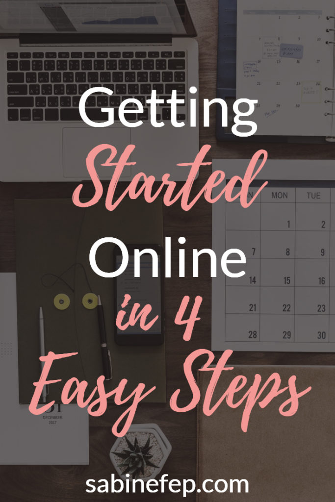 Getting started Online in 4 easy steps