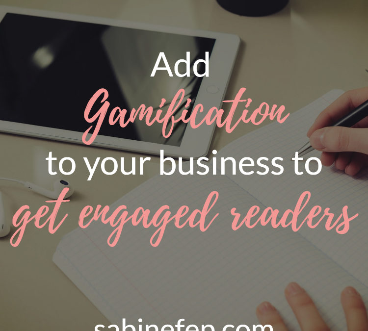 Add Gamification to your Business to get Engaged Readers