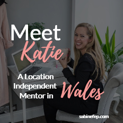 Meet Katie, a Location Independent Business Mentor based in Wales, UK