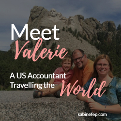 Meet Valerie, a US CPA travelling the world with her family
