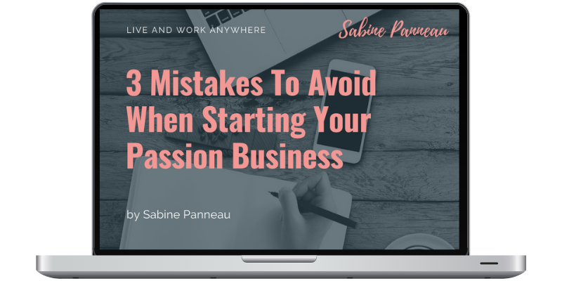 3 Mistakes To Avoid When Starting Your new Passion Business