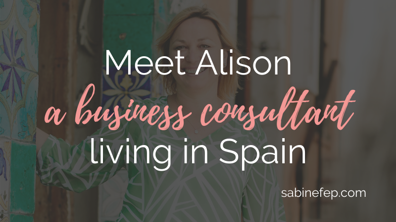 Alison business consultant living in Spain