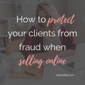 How to protect your clients from fraud when selling online