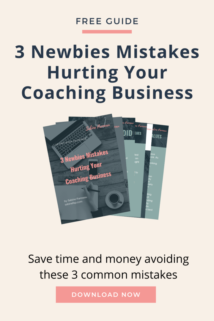 3 Newbies Mistakes Hurting your Coaching Business (And What to Do Instead)
