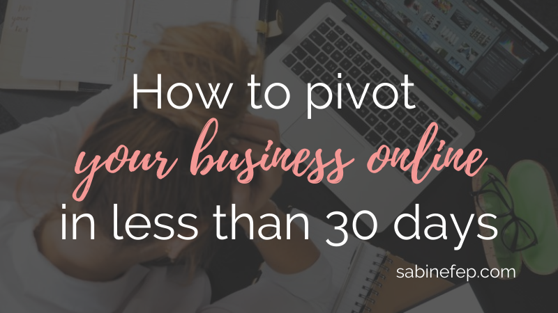 How to pivot your business online in less than 30 days