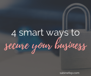 4 Smart Ways to Secure Your Business