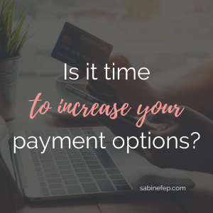 Is it time to increase your payment options for your coaching services?